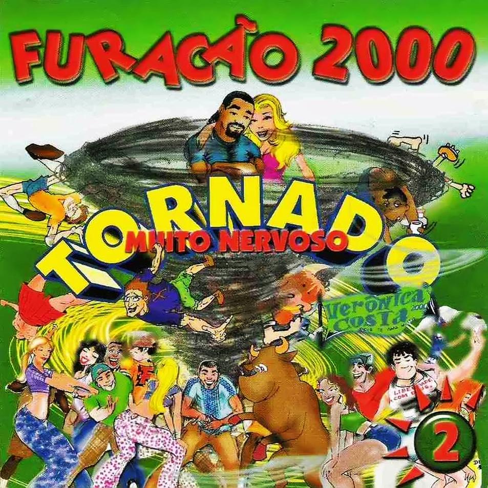 Furacão 2000: Tornado muito nervoso 2, 2000, capa