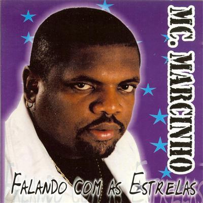 MC Marcinho, Falando com as estrelas, 2002