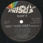 """Warp 9, """"Light Years Away"""", selo, lado B"""