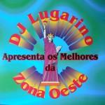 Capa do CD DJ Lugarino apresenta os melhores da Zona Oeste (1998)